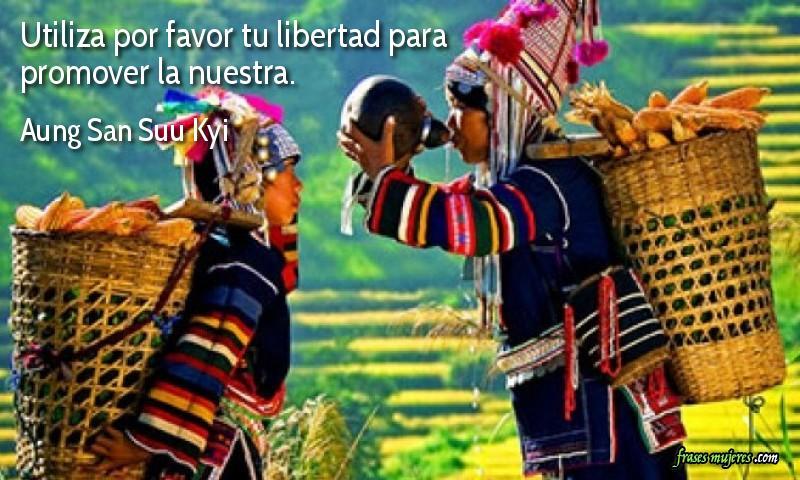 Utiliza Por Favor Tu Libertad Para Promover La Nuestra